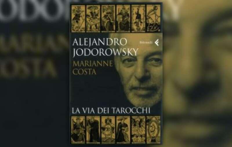 la-via-dei-tarocchi-libro-di-alejandro-jodorowsky